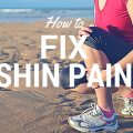 Fix shin splints shin pain